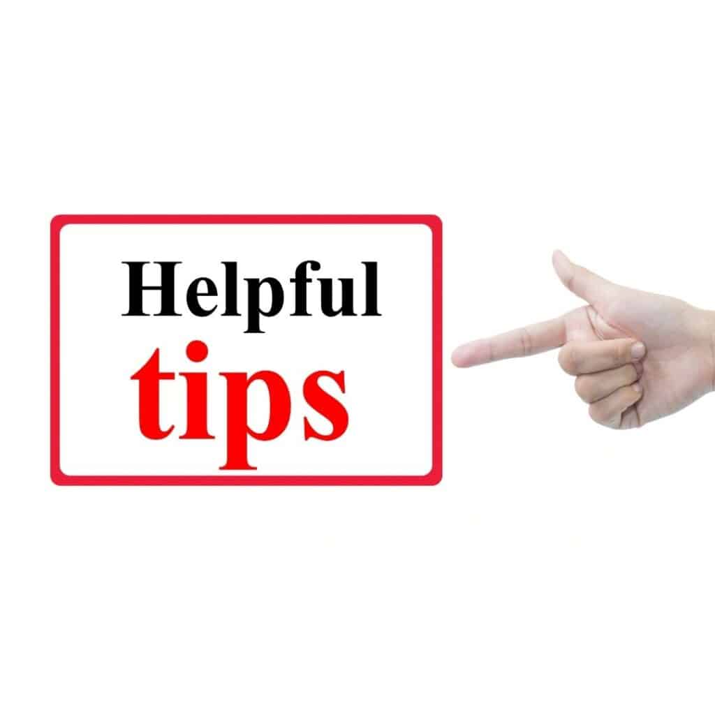 Finger pointing at text that says Helpful Tips