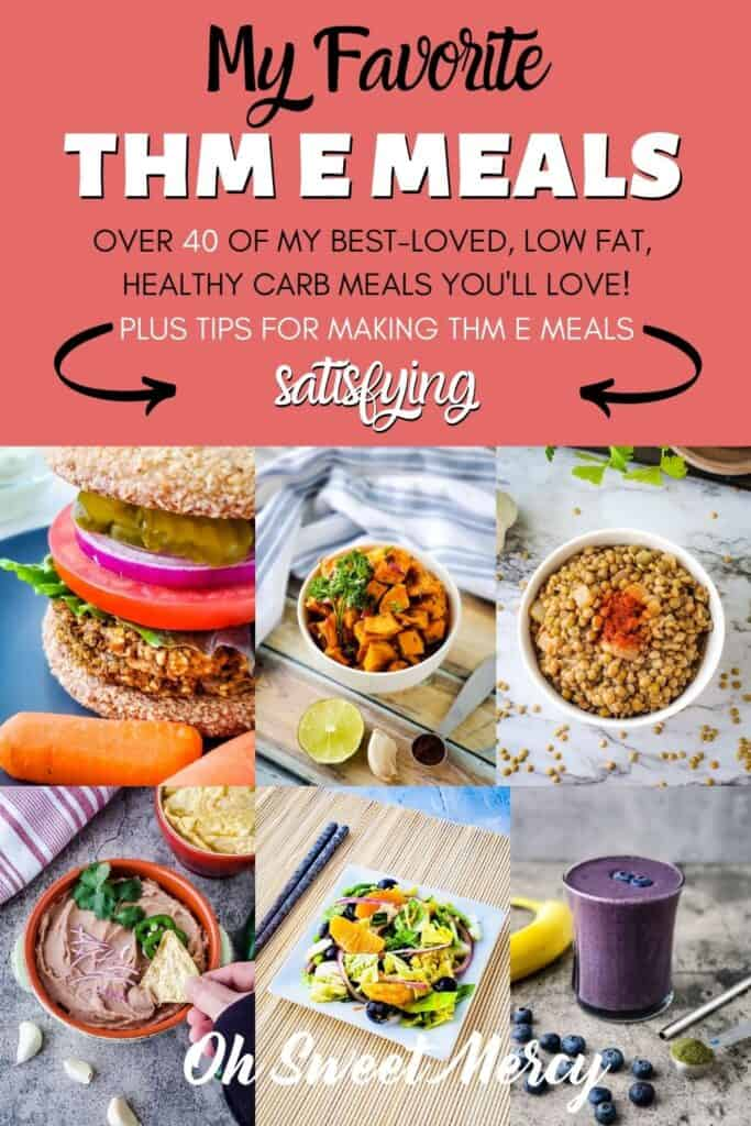 Pinterest Pin image for this post about my favorite THM E meals
