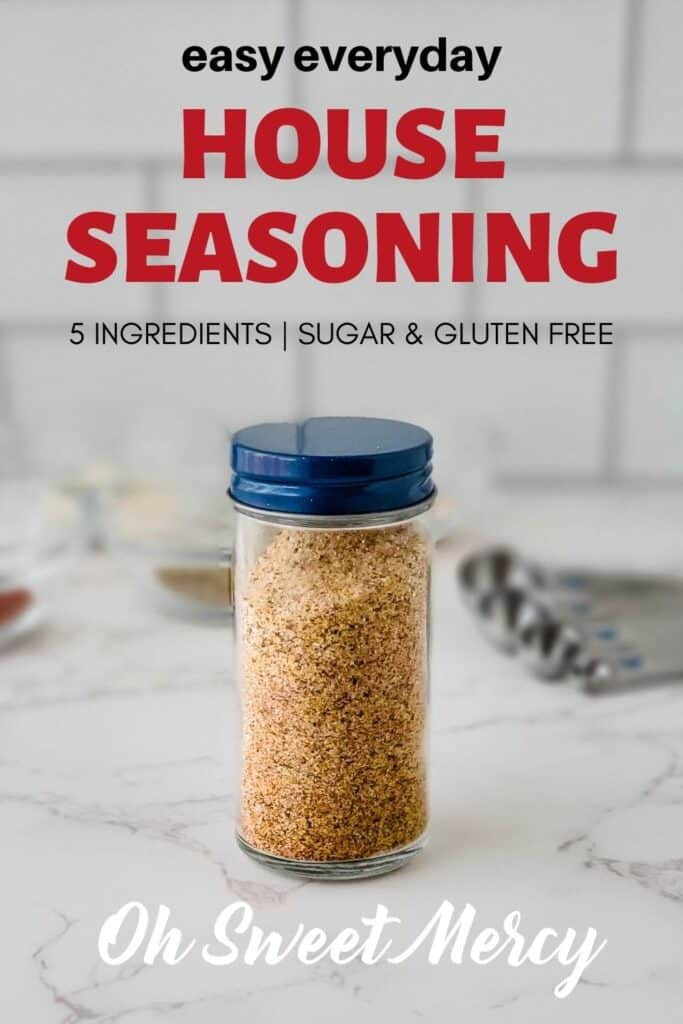 Pinterest Pin image for Everyday House Seasoning Blend Recipe