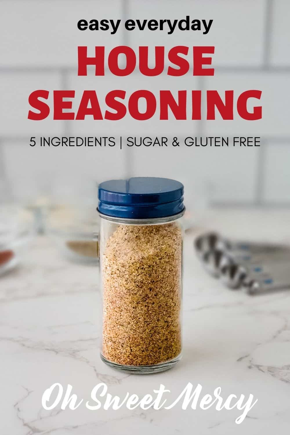 Keep this easy Everyday House Seasoning Blend on hand to make cooking a breeze. No need to grab a bunch of spices and seasonings, just grab this one jar and season away. Great on meats, veggies, eggs, soups and more. #thm #homemade #seasoningblends #houseseasoning #sugarfree #glutenfree